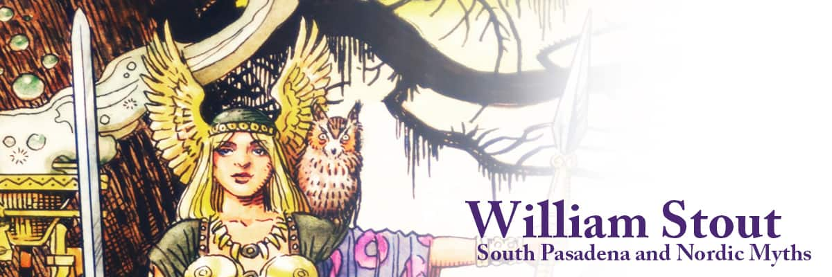 William-Stout_SouthPasadena-andNordicMyths_Banner