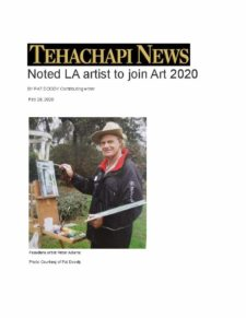 "American Legacy Fine Arts presents Peter Adams in Tehachapi News as ""Noted LA Artist to Join Art 2020"" , February 2020."