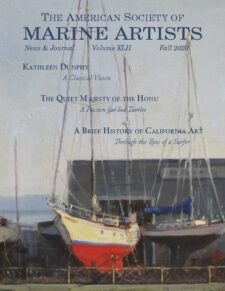 American Legacy Fine Arts presents Kathleen Dunphy featured in The American Society of Marine Artists, Fall 2020 Issue,